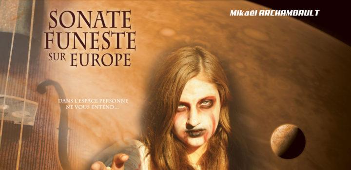 Mon roman Sonate funeste sur Europe, première étape terminée !